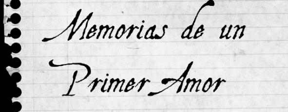 Memorias de un Primer Amor